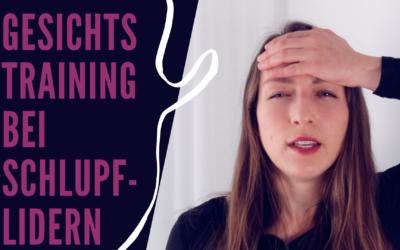Video: Gesichtstraining bei Schlupflidern
